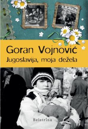 Naslovnica knjige Jugoslavija, moja dežela