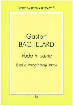Gaston Bachelard: Voda in sanje