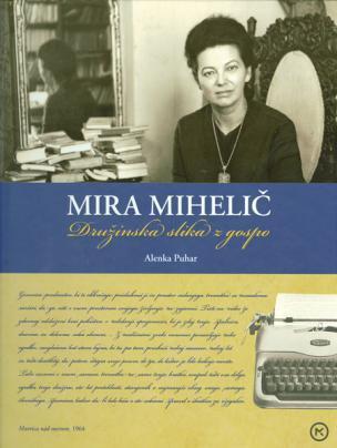 Mira Mihelič. Družinska slika z gospo
