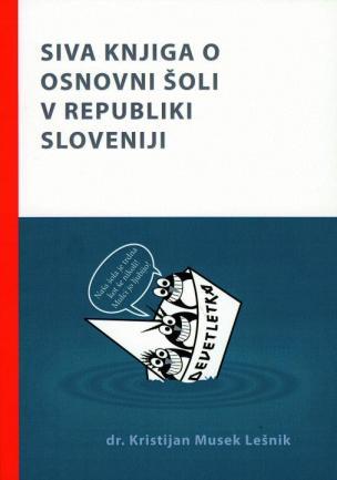 Siva knjiga o osnovni šoli v Republiki Sloveniji