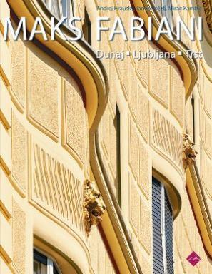 Naslovnica knjige Maks Fabiani: Dunaj, Ljubljana, Trst
