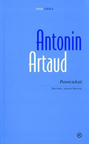 Antonin Artaud: Pesmi-teksti