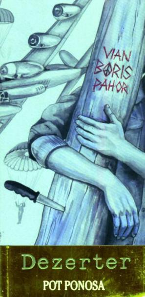 Boris Vian : Dezerter & Pot ponosa, naslovnica