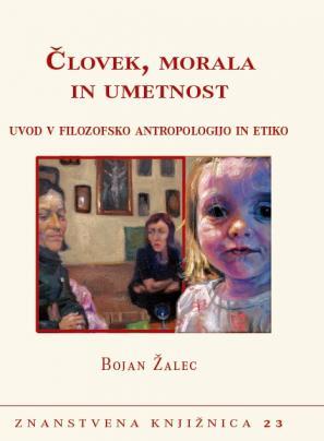 Naslovnica knjige Človek, morala in umetnost
