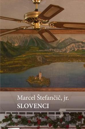 Naslovnica Slovencev Marcela Štefančiča
