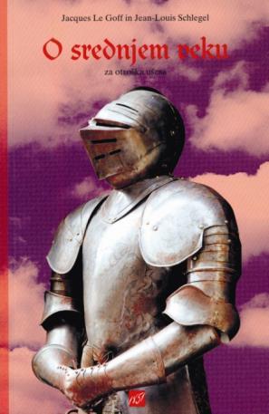 Naslovnica knjige O srednjem veku za otroška ušesa