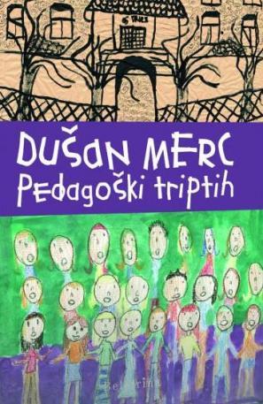 Naslovnica knjige Pedagoški triptih